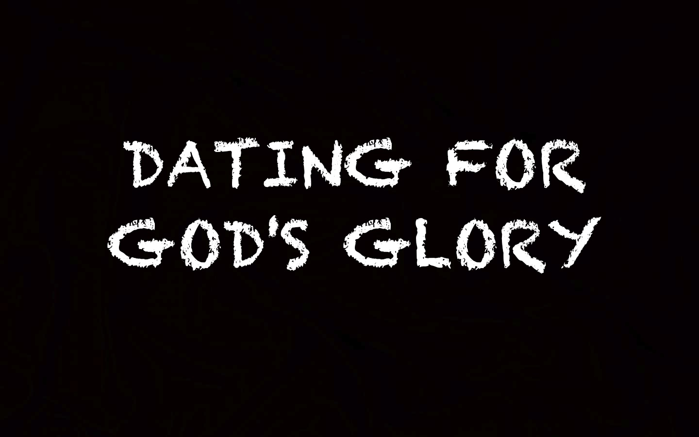 dating glorifying god