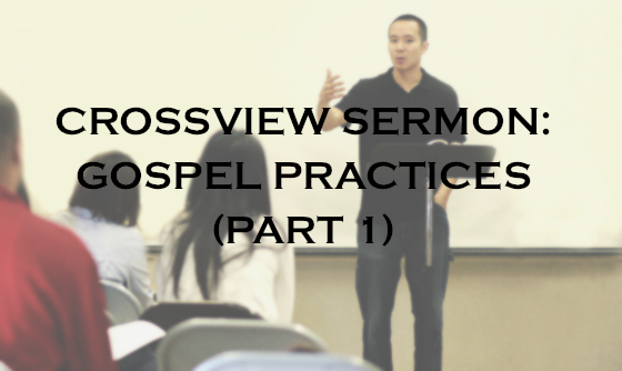 Gospel Practices part 1